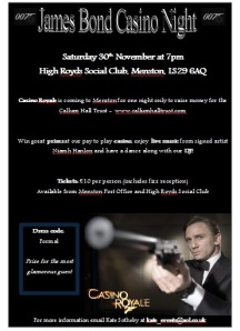 Poster for the James Bond Casino Night in Menston to raise money for Callum Hall