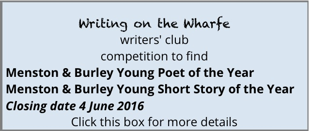 box with link to writers' clun 'Writing on the Wharfe' page with 'Young writers' ...' competition details.